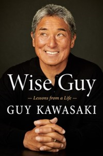 Wise Guy: Lessons from a Life