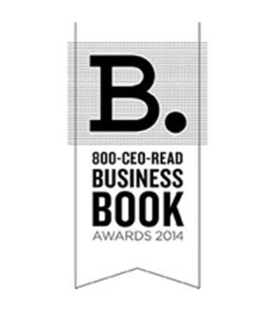 The 2014 800-CEO-READ Business Book of the Year and Jack Covert Awards