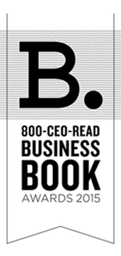 The 2015 800-CEO-READ Business Book Awards Shortlist