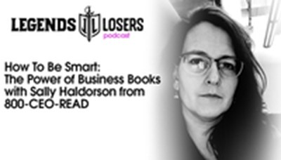 Legends and Losers Podcast: The Power of Business Books with our General Manager Sally Haldorson