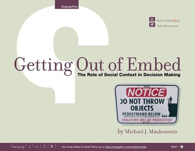 Getting Out of Embed: The Role of Social Context in Decision Making