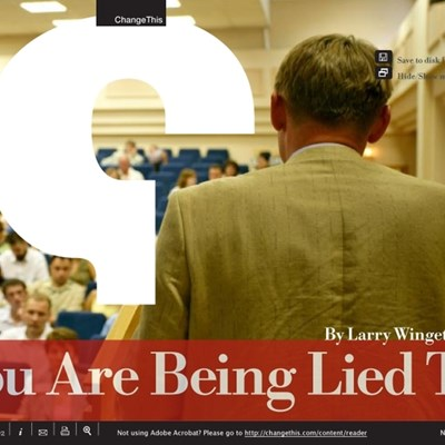 You are Being Lied To and Other Truths