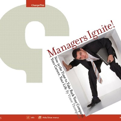 Managers Ignite! Now is the Time to Take Back Your Company, Your Career, Your Life