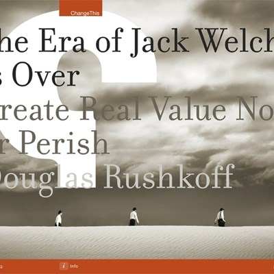 The Era of Jack Welch is Over: Create Real Value Now, or Perish