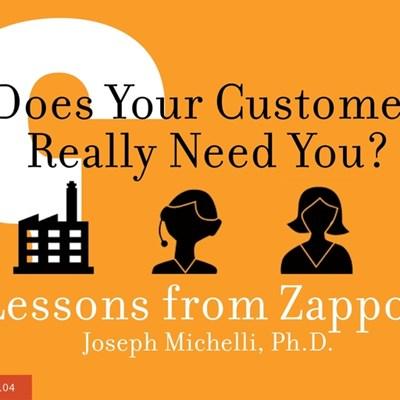Does Your Customer Really Need You? Lessons from Zappos