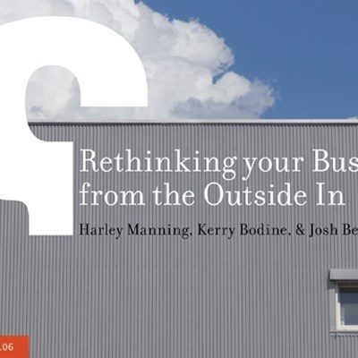 Rethinking Your Business from the Outside In