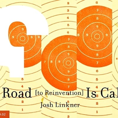 The Road (to Reinvention) Is Calling