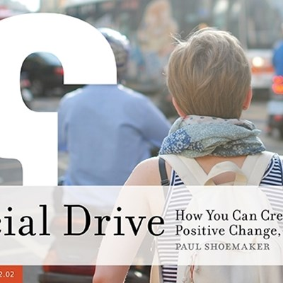 Social Drive: How You Can Create Positive Change, Right Now