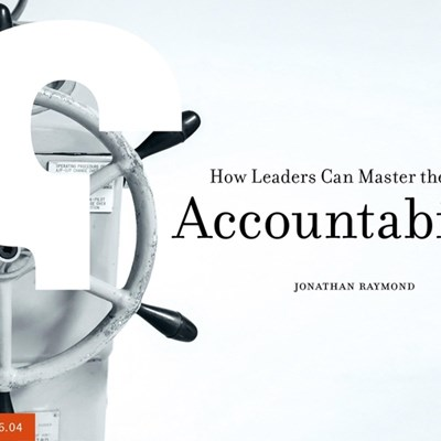 How Leaders Can Master the Art of Accountability