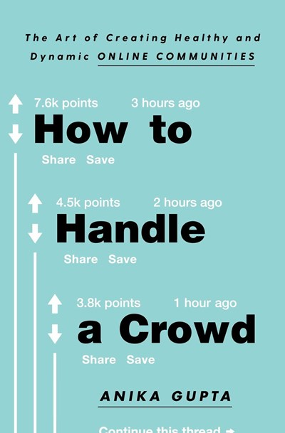 How to Handle a Crowd: The Art of Creating Healthy and Dynamic Online Communities