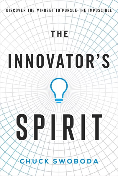 An Introduction to The Innovator's Spirit