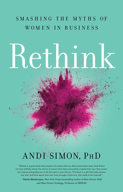 Rethink: Smashing the Myths of Women in Business