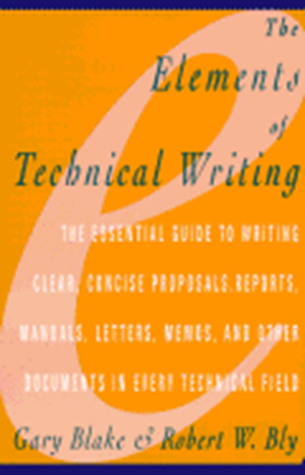 Elements of Technical Writing (Revised)