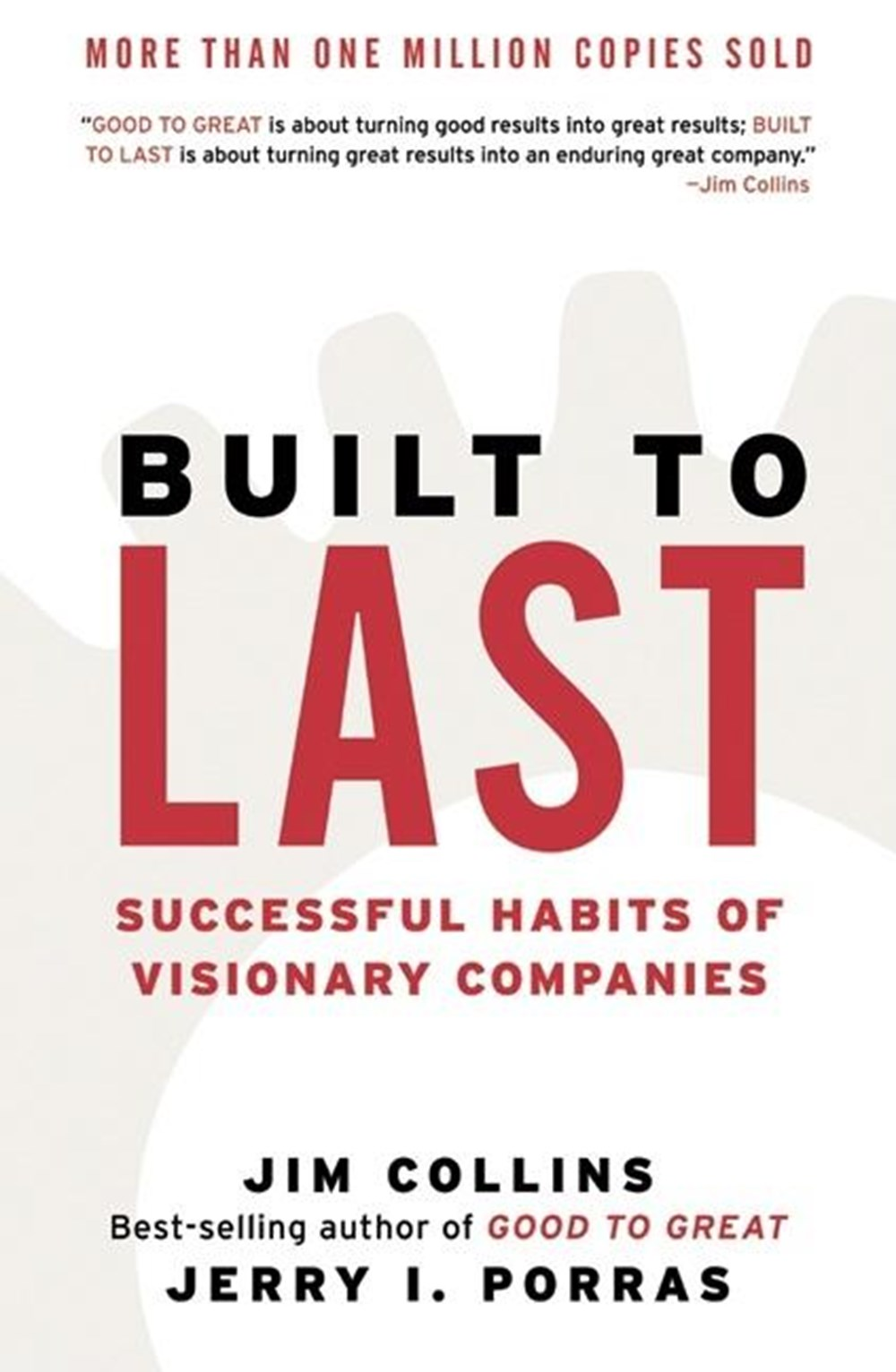 Built to Last Successful Habits of Visionary Companies (Revised)
