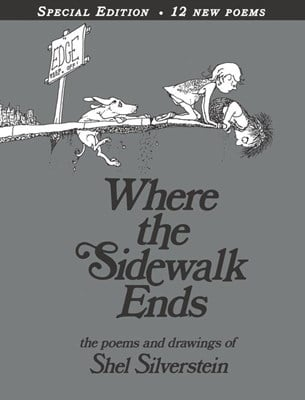 Where the Sidewalk Ends: Poems & Drawings (Anniversary)