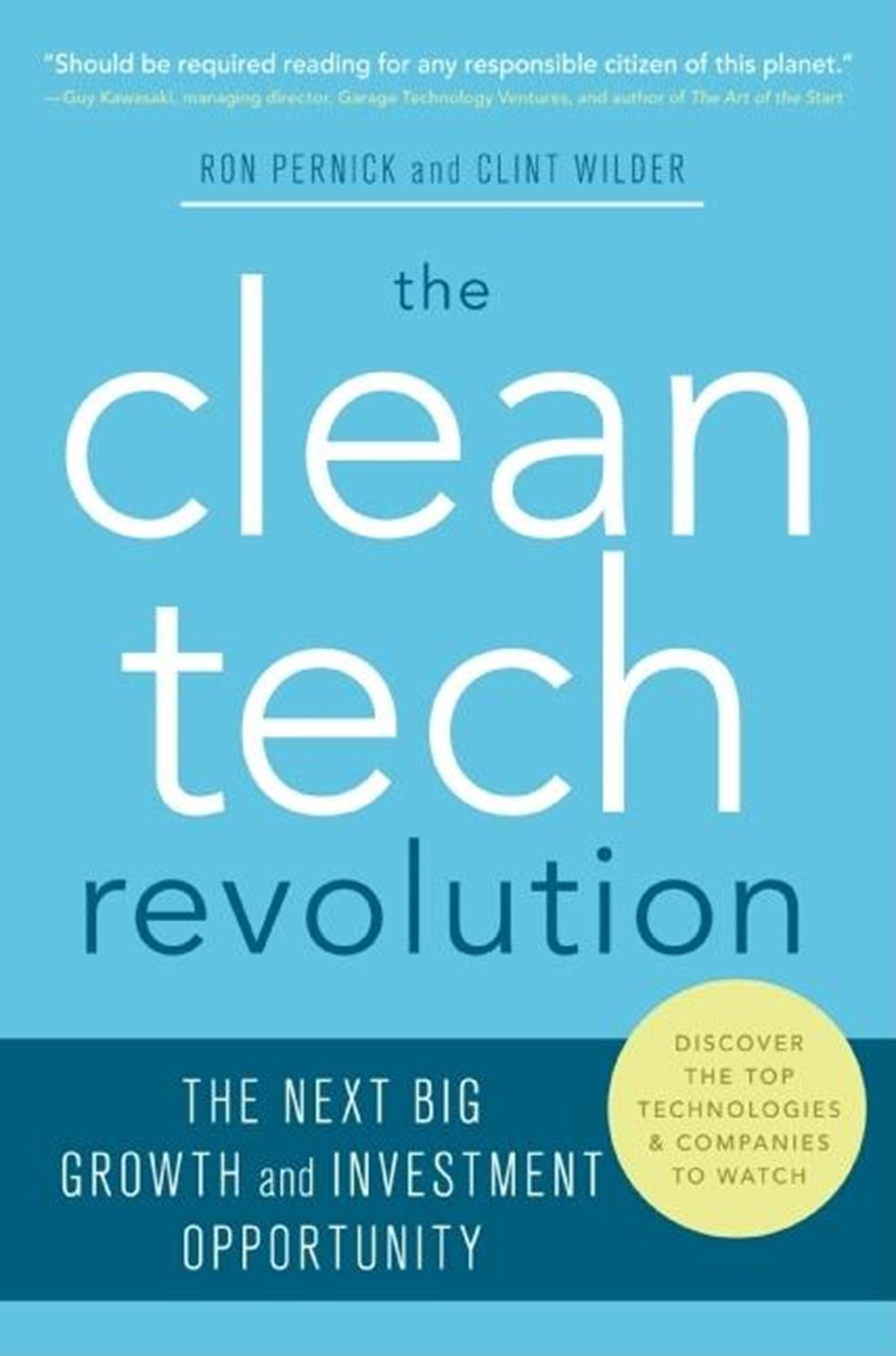 Clean Tech Revolution The Next Big Growth and Investment Opportunity