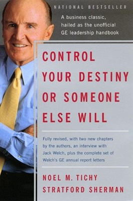 Control Your Destiny or Someone Else Will (Revised)