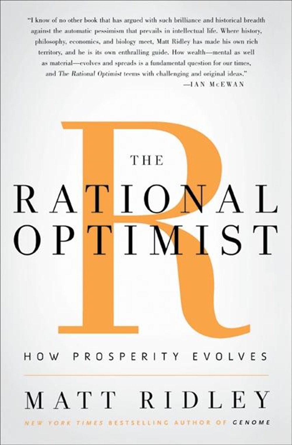 Rational Optimist How Prosperity Evolves