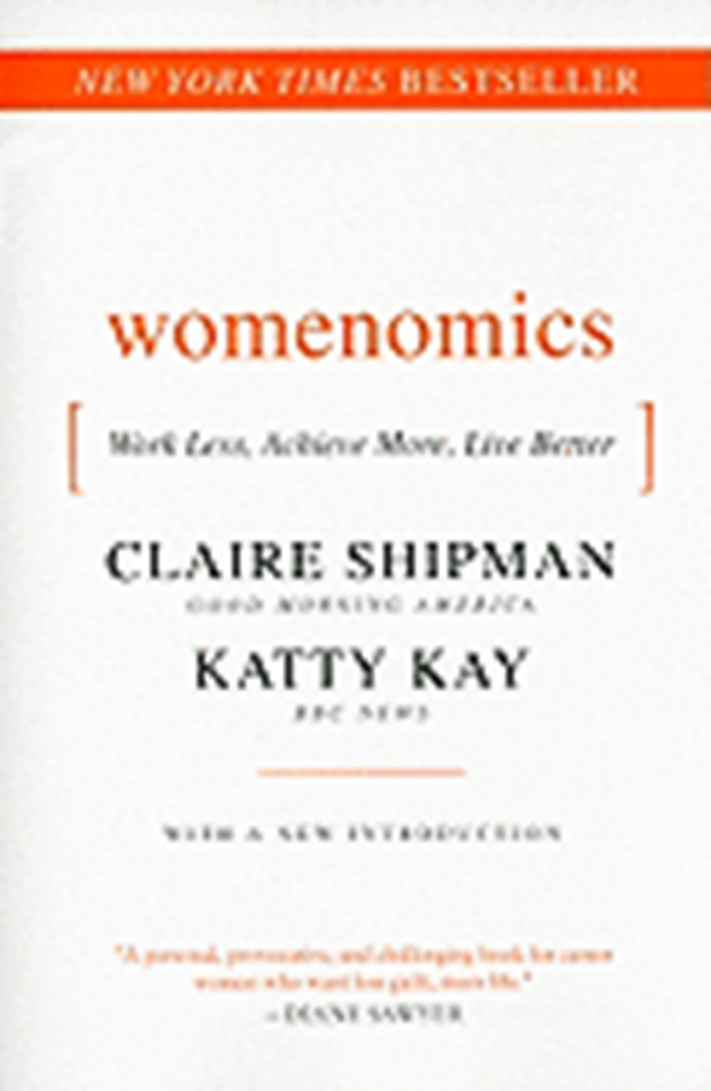 Womenomics Work Less, Achieve More, Live Better