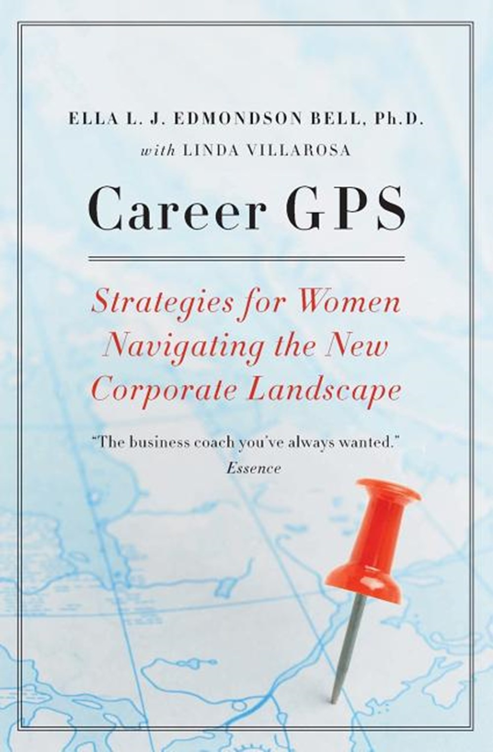 Career GPS Strategies for Women Navigating the New Corporate Landscape
