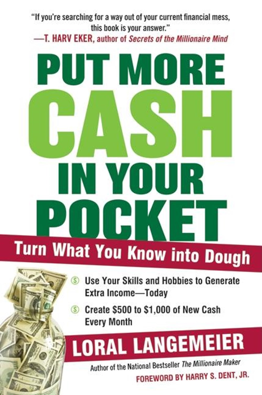 Put More Cash in Your Pocket Turn What You Know Into Dough
