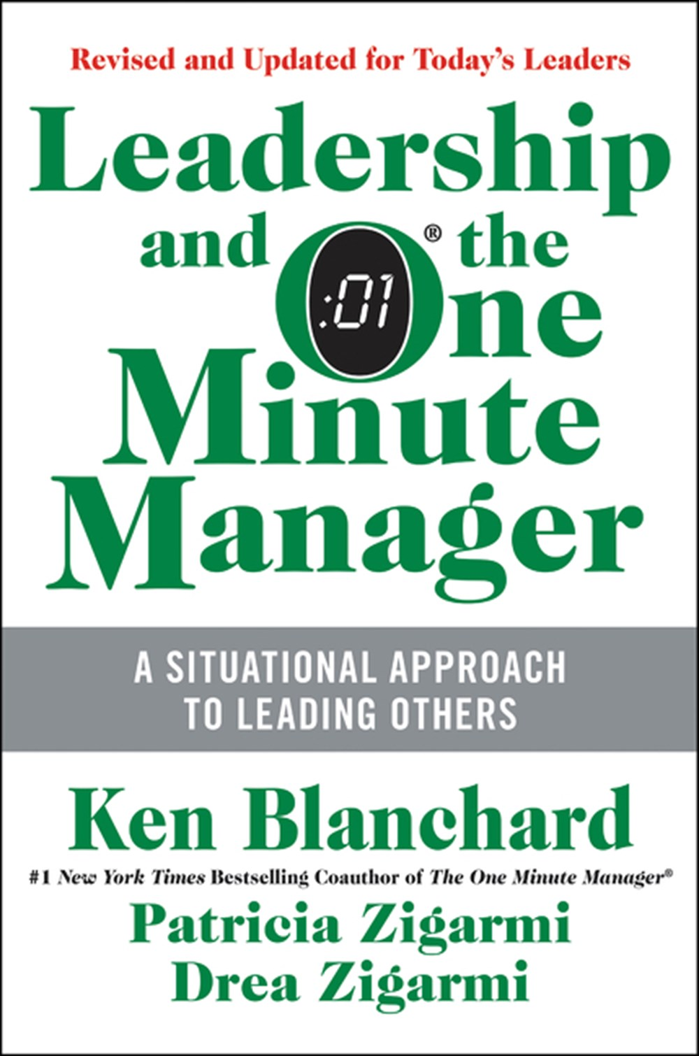 Leadership and the One Minute Manager: Increasing Effectiveness Through Situational Leadership II (U