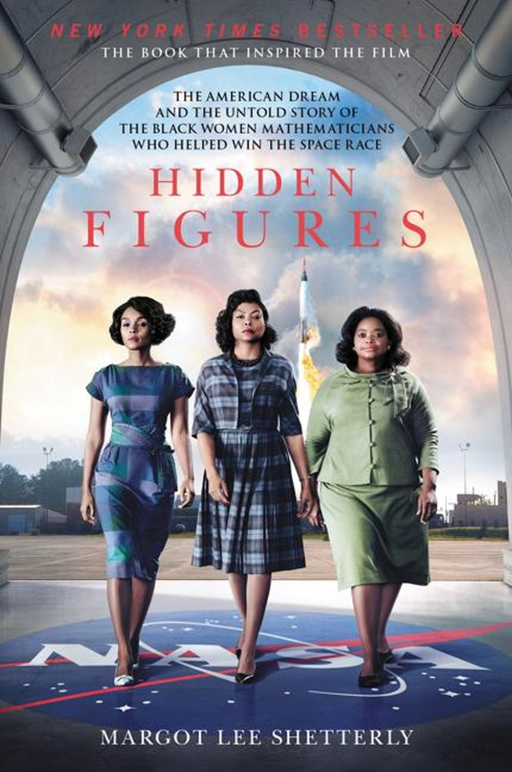 Hidden Figures The American Dream and the Untold Story of the Black Women Mathematicians Who Helped
