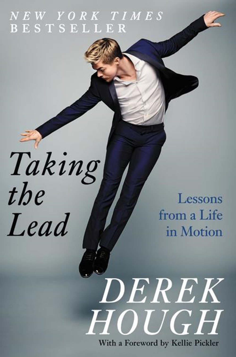Taking the Lead Lessons from a Life in Motion