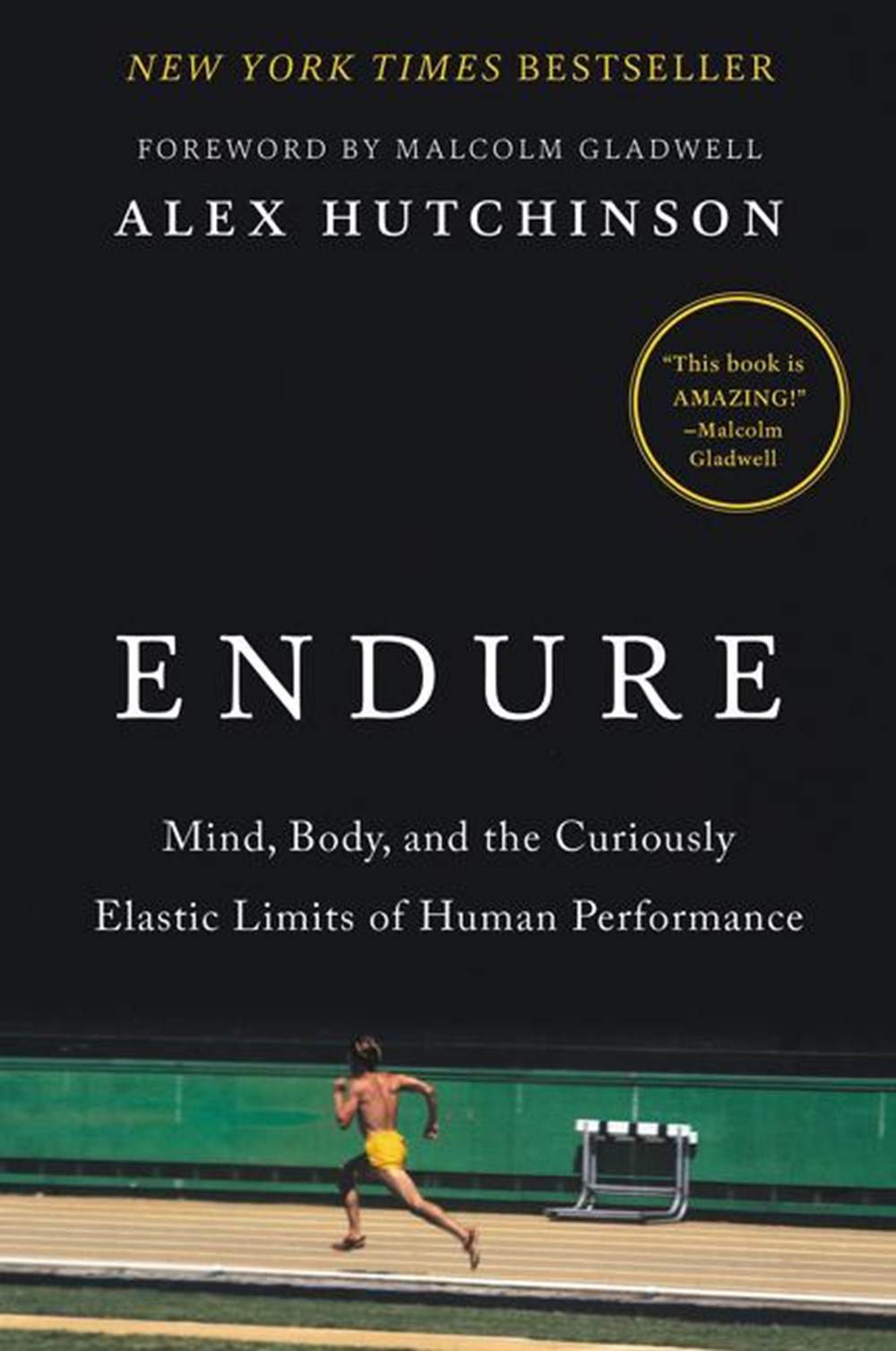 Endure Mind, Body, and the Curiously Elastic Limits of Human Performance