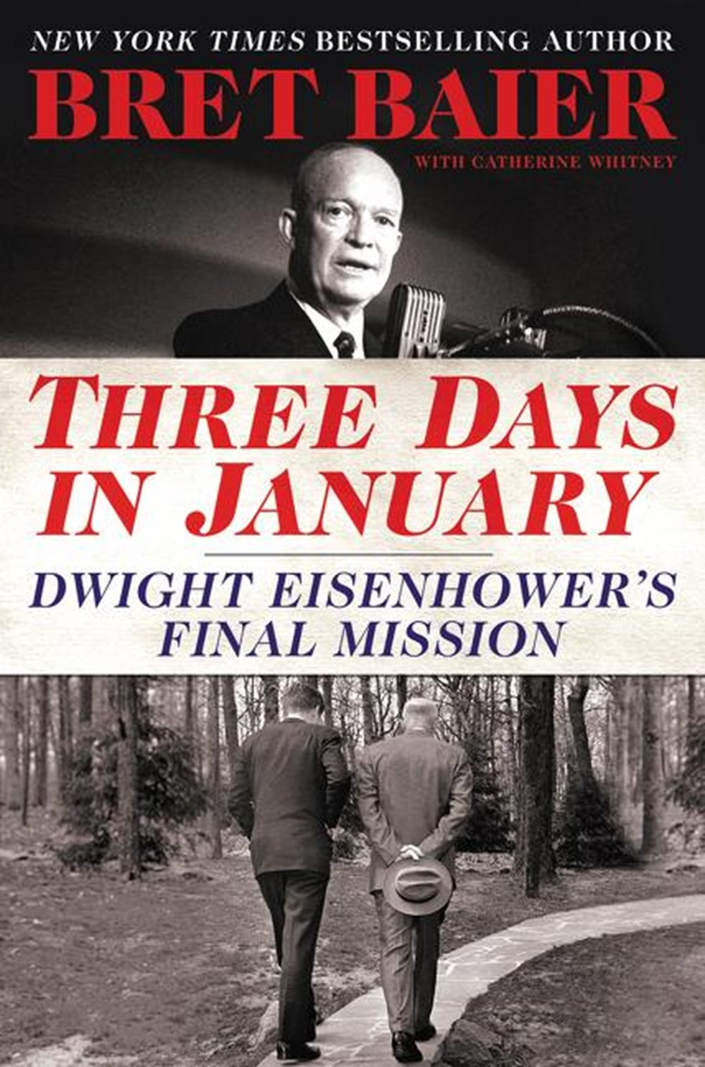 Three Days in January Dwight Eisenhower's Final Mission