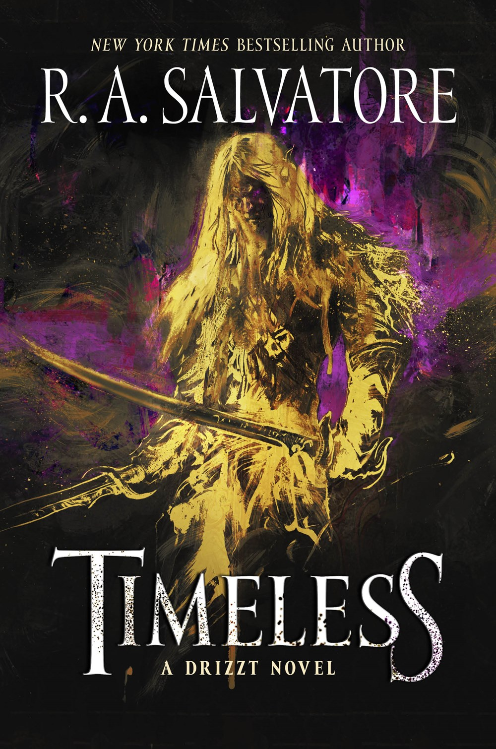 Timeless A Drizzt Novel