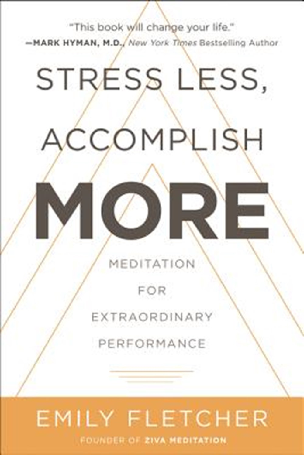 Stress Less, Accomplish More Meditation for Extraordinary Performance