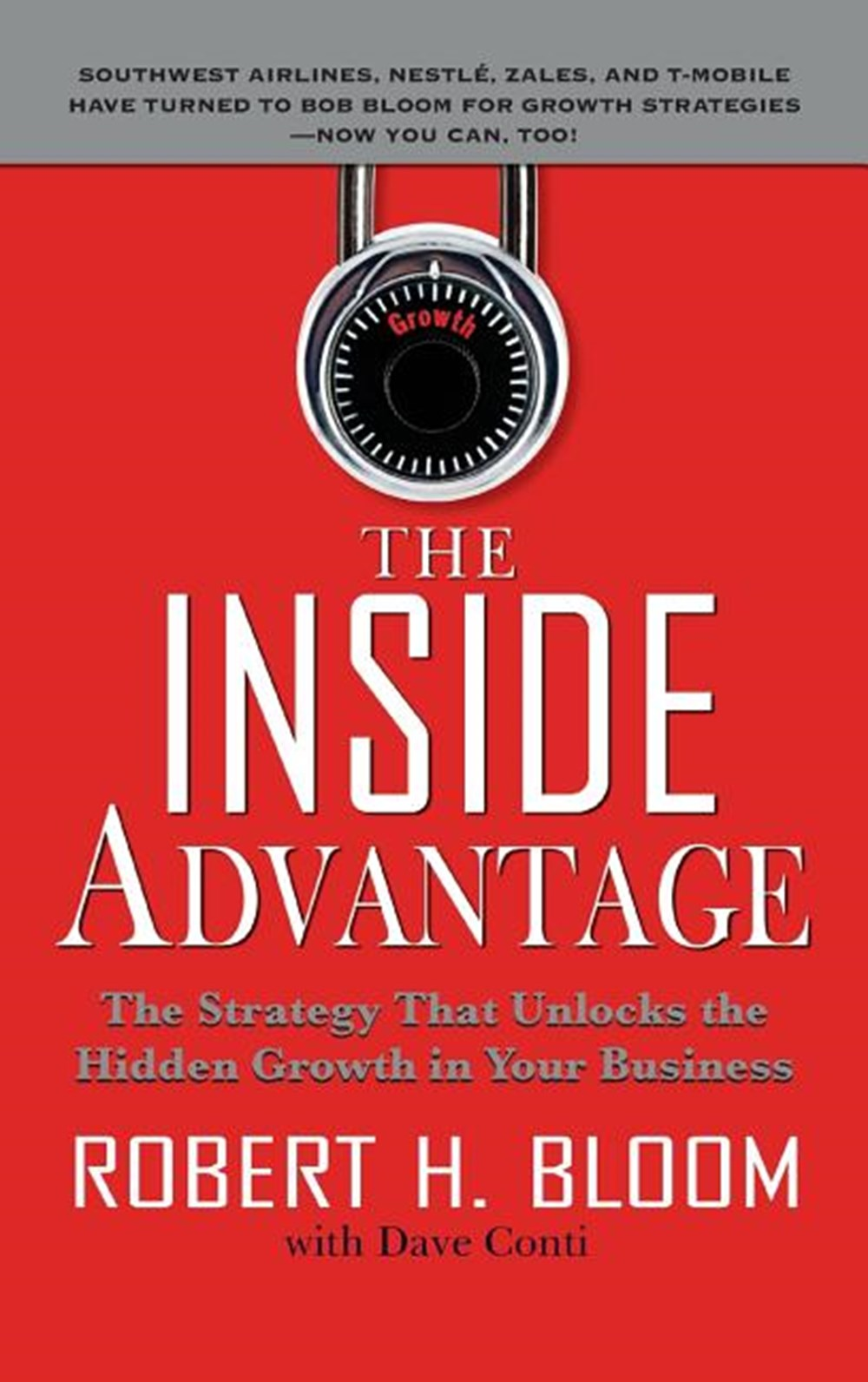 Inside Advantage The Strategy That Unlocks the Hidden Growth in Your Business