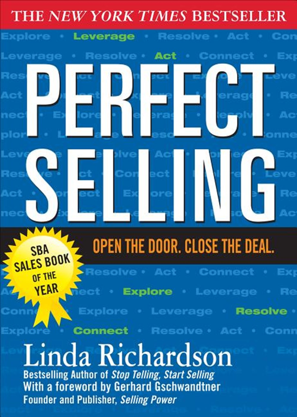 Perfect Selling Open the Door. Close the Deal.