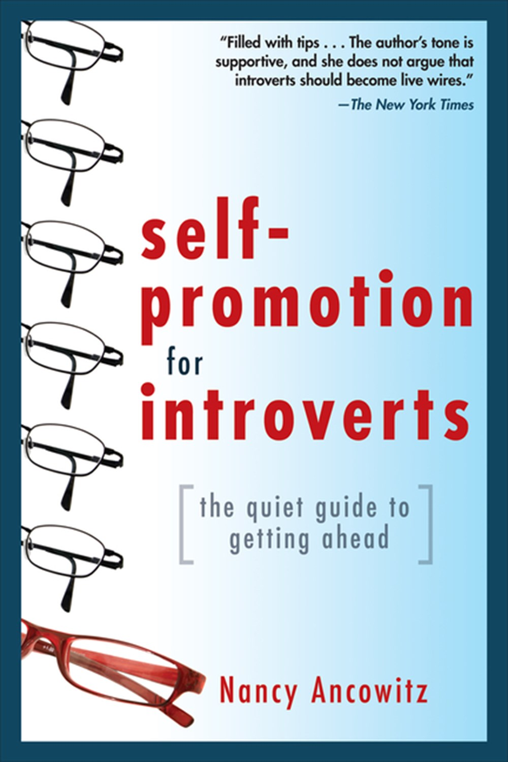 Self-Promotion for Introverts The Quiet Guide to Getting Ahead