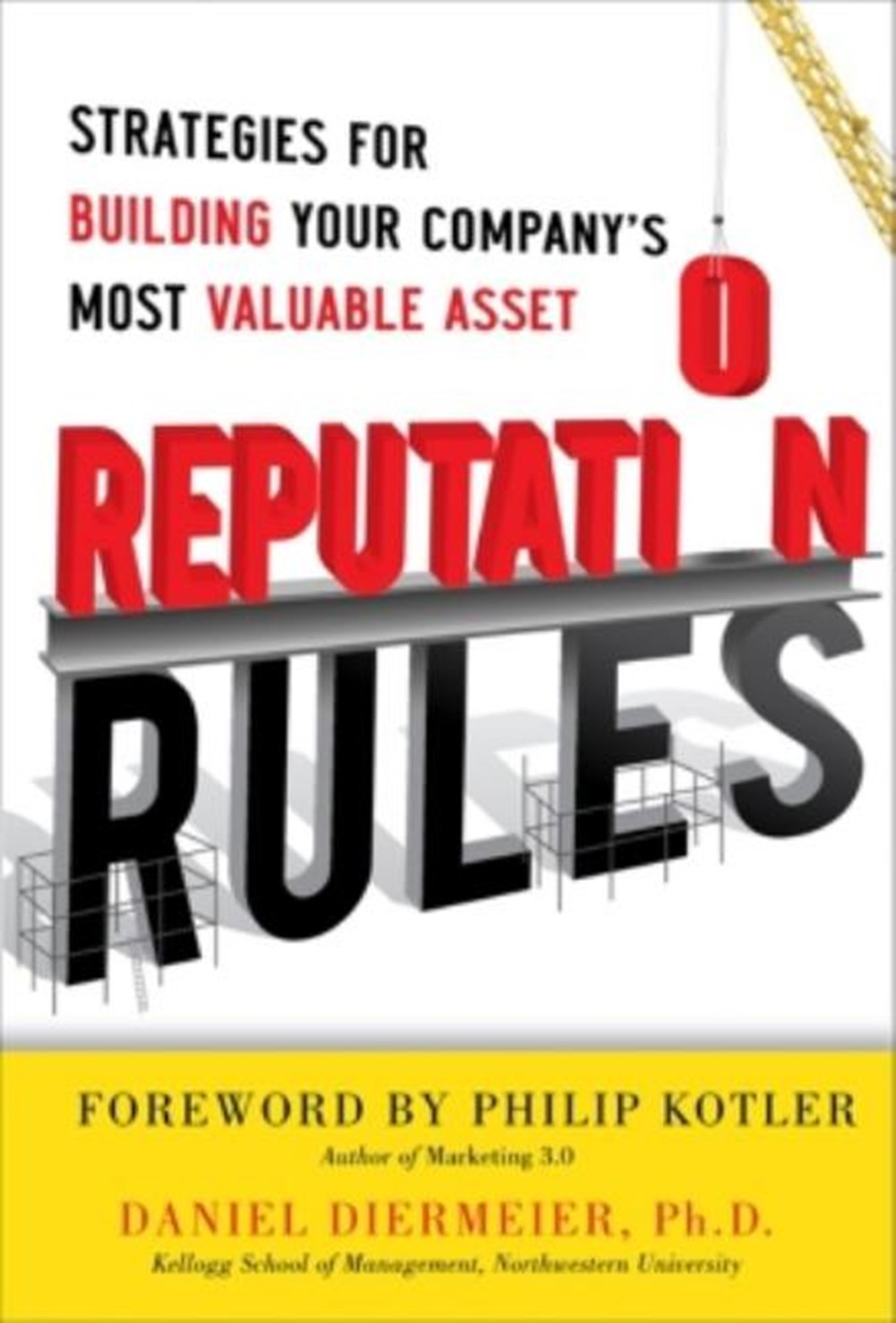 Reputation Rules Strategies for Building Your Company's Most Valuable Asset