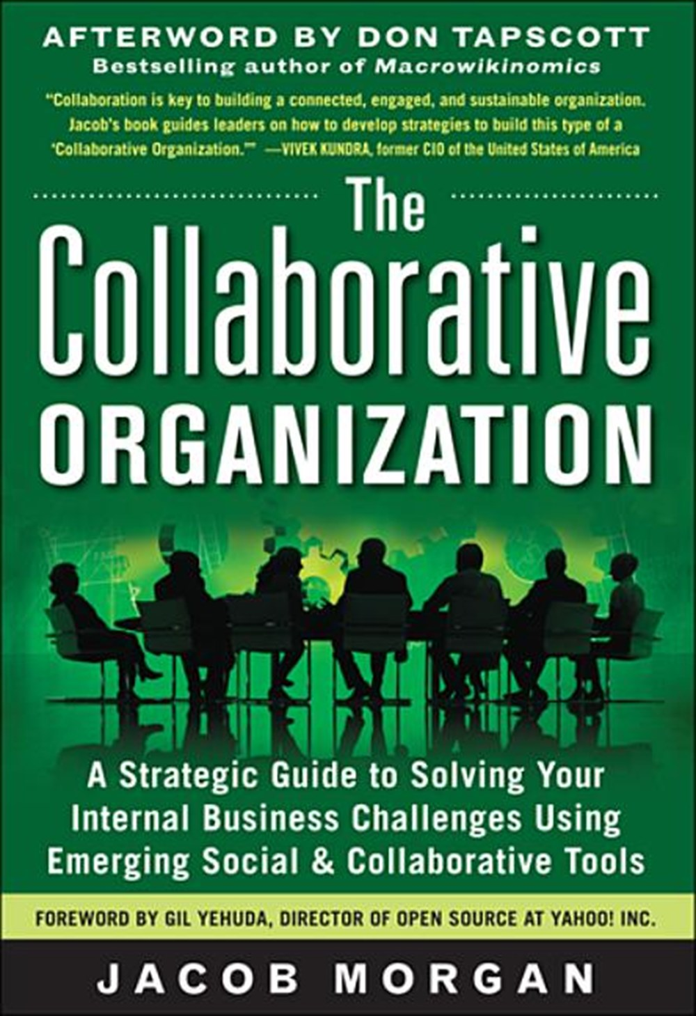 Collaborative Organization A Strategic Guide to Solving Your Internal Business Challenges Using Emer