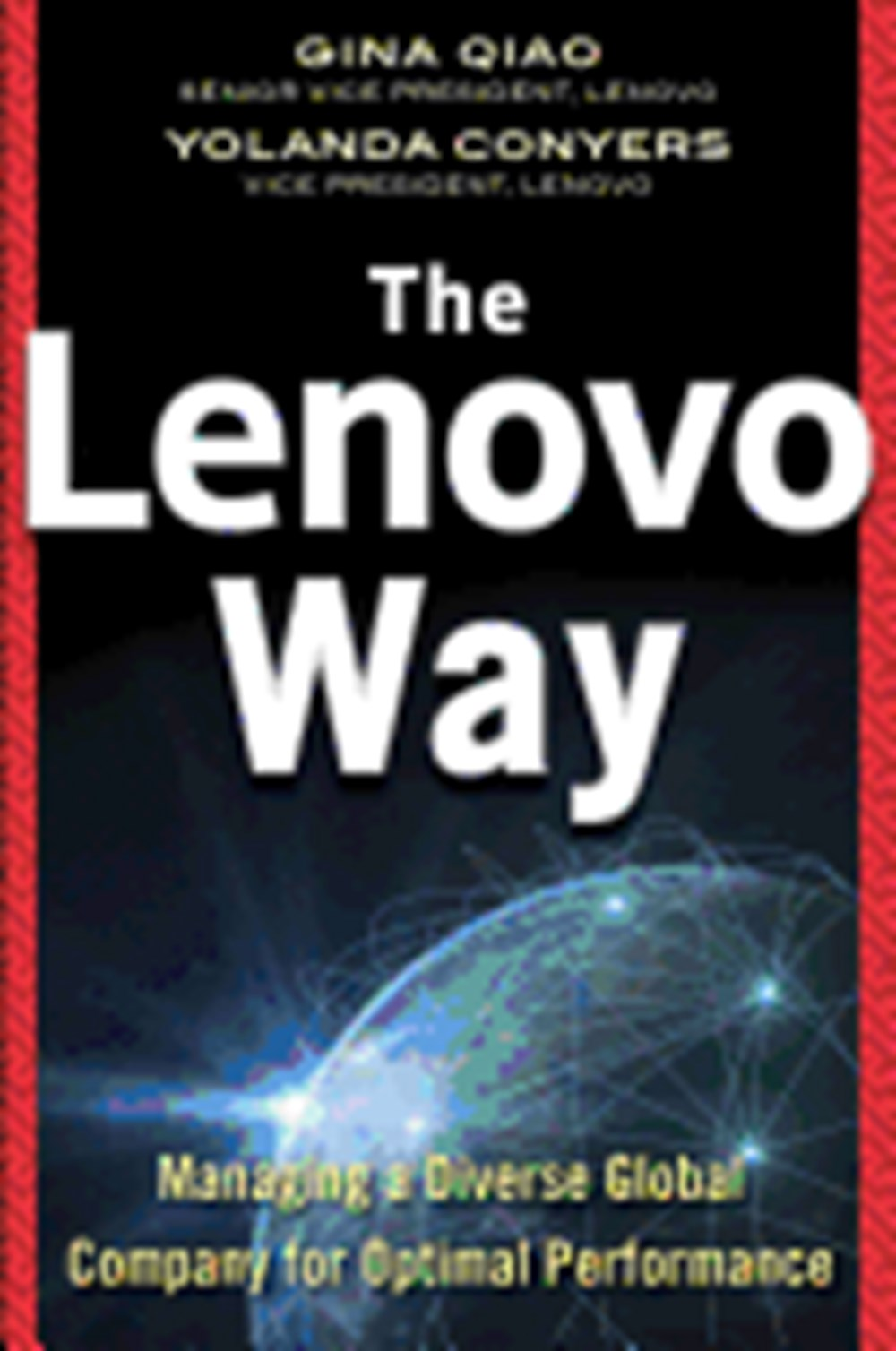 Lenovo Way Managing a Diverse Global Company for Optimal Performance