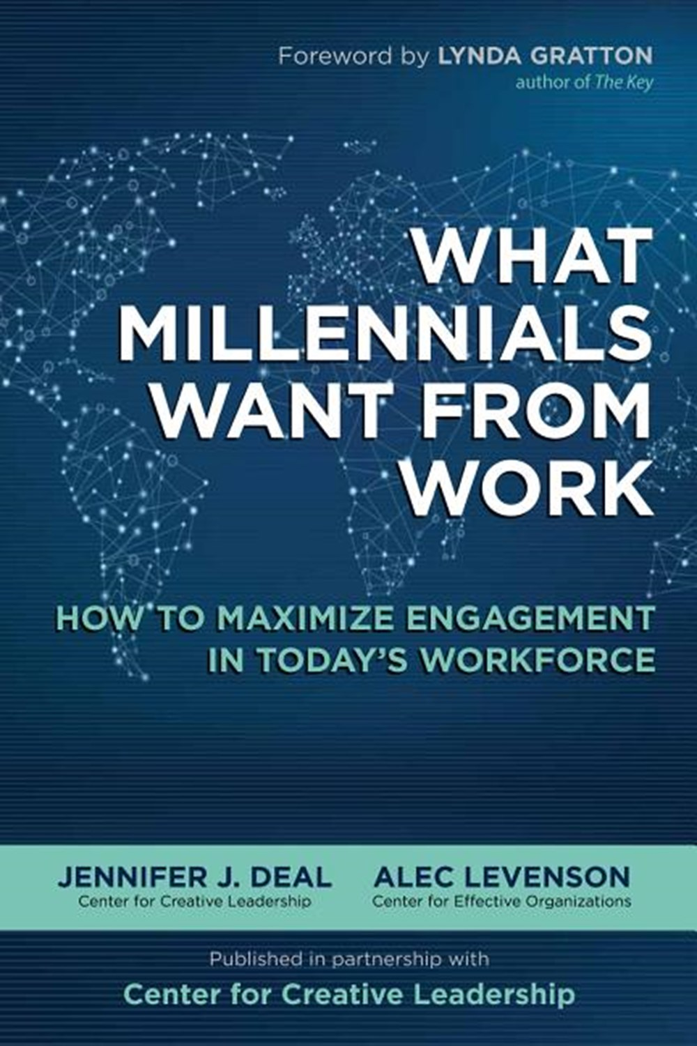 What Millennials Want from Work How to Maximize Engagement in Today's Workforce