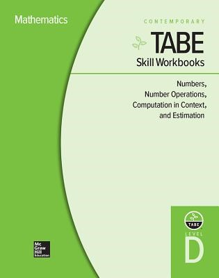 Tabe Skill Workbooks Level D: Numbers, Number Operations, Computation in Context, and Estimation - 10 Pack