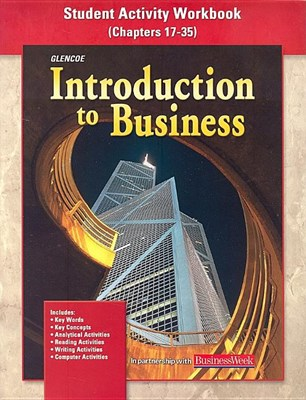 Introduction to Business, Student Activity Workbook Chapters 17-35