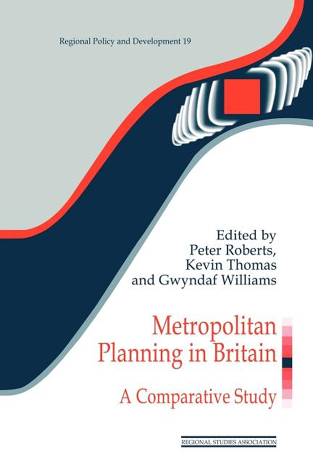 Metropolitan Planning in Britain A Comparative Study