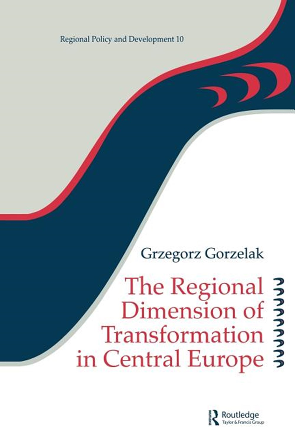 Regional Dimension of Transformation in Central Europe