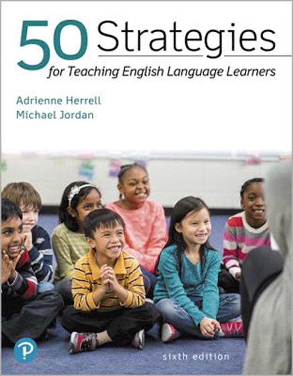 50 Strategies for Teaching English Language Learners Plus Pearson Etext -- Access Card Package [With