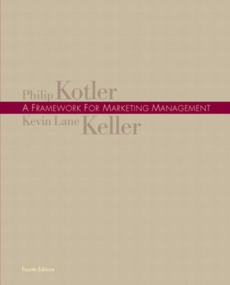 Framework for Marketing Management Value Package (Includes Marketing Planpro Premier)