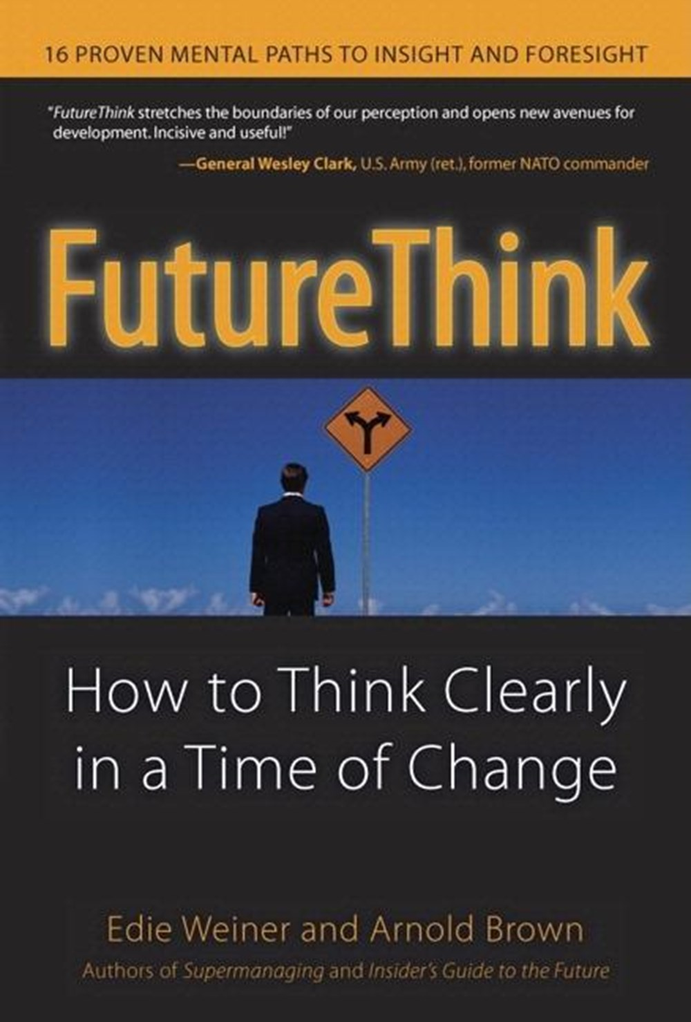 FutureThink How to Think Clearly in a Time of Change