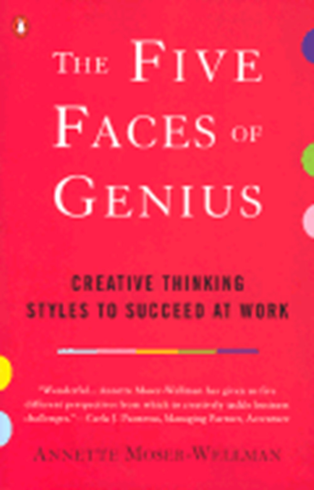 Five Faces of Genius Creative Thinking Styles to Succeed at Work