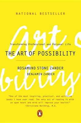 Art of Possibility: Transforming Professional and Personal Life (REV)
