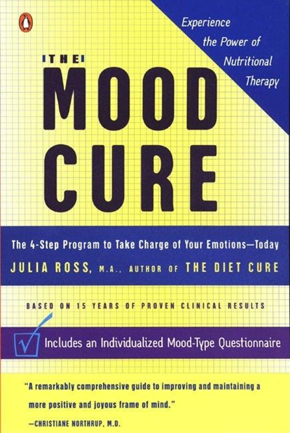 Mood Cure: The 4-Step Program to Take Charge of Your Emotions--Today