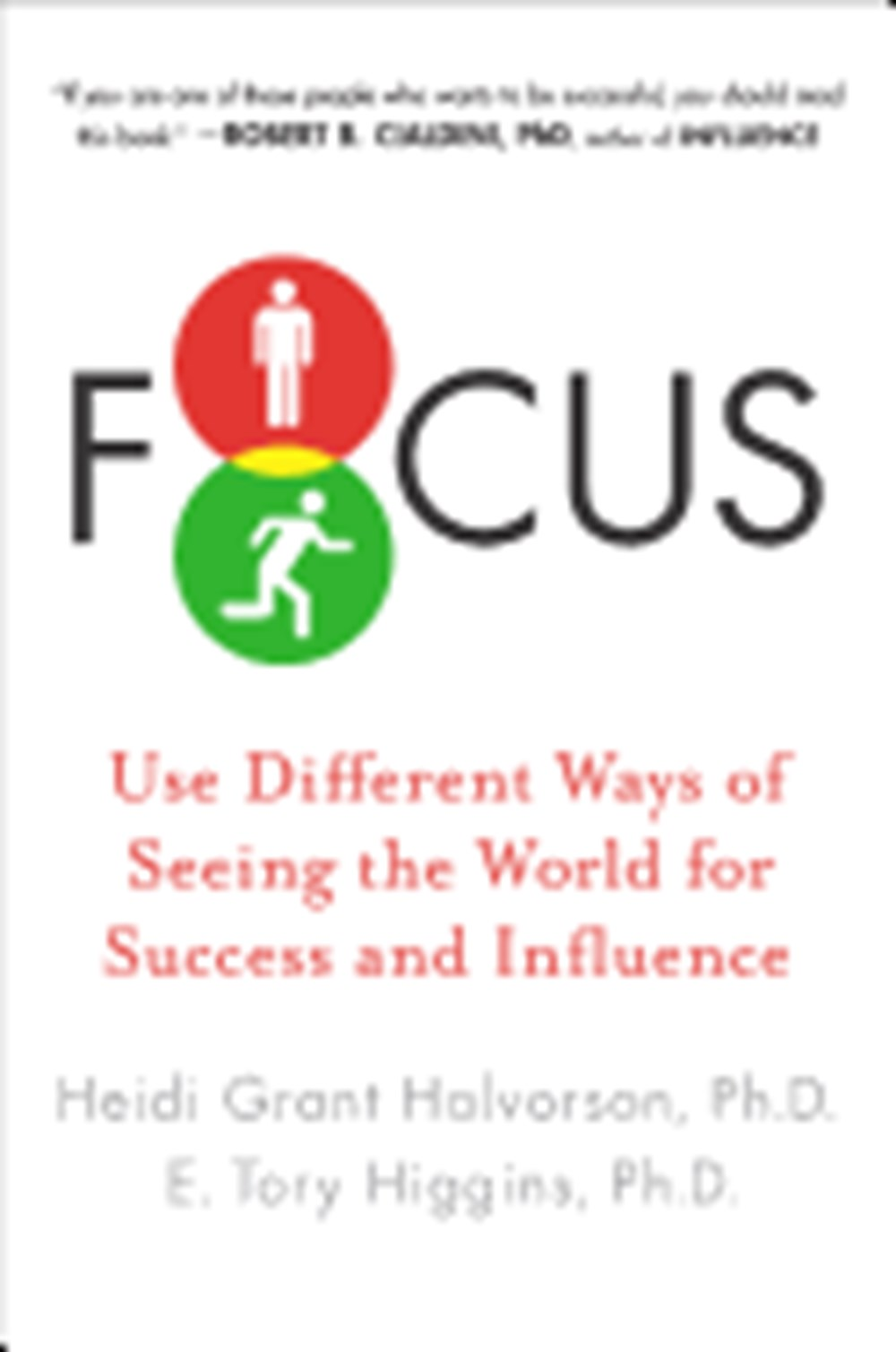 Focus Use Different Ways of Seeing the World for Success and Influence